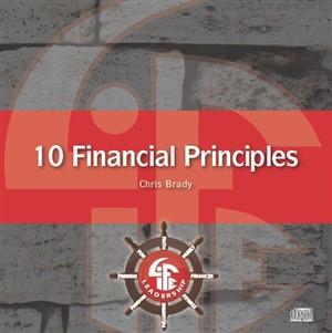 LIFE 42A - 10 Financial Principles by Chris Brady
